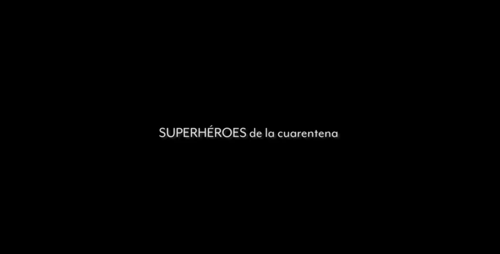 Superhéroes de la cuarentena